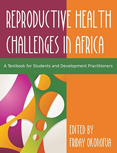 9781627345132: Confronting the Challenge of Reproductive Health in Africa: A Textbook for Students and Development Practitioners