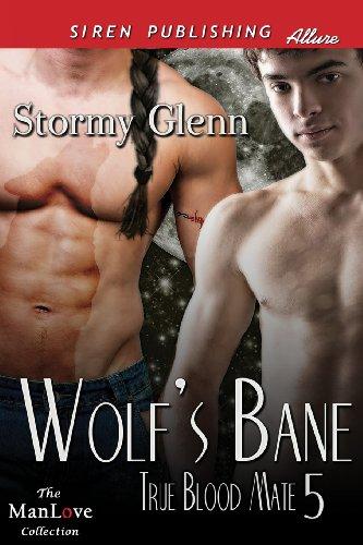 9781627400992: Wolf's Bane [True Blood Mate 5] (Siren Publishing Allure Manlove)