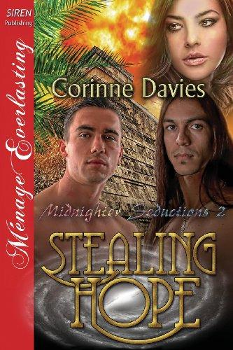 Stealing Hope Midnighter Seductions 2 (Siren Publishing Menage Everlasting): Corinne Davies