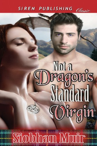 9781627401913: Not a Dragon's Standard Virgin (Siren Publishing Classic)