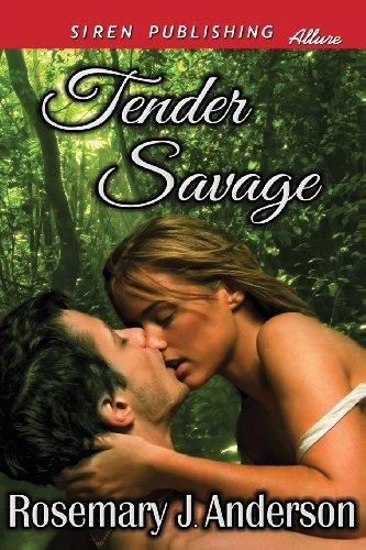 9781627401951: Tender Savage (Siren Publishing Allure)