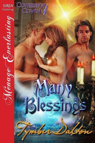 Many Blessings [Coffeeshop Coven 1] (Siren Publishing: Tymber Dalton