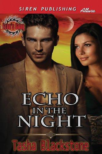 Echo in the Night Echos Song (Siren Publishing Allure): Tasha Blackstone