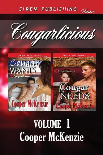 9781627404648: Cougarlicious, Volume 1 [Cougar Wants: Cougar Needs] (Siren Publishing Classic)