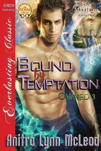 9781627404877: Bound by Temptation [Owned 3] (Siren Publishing Everlasting Classic Manlove) (Owned - Siren Publishing Everlasting Classic Manlove)
