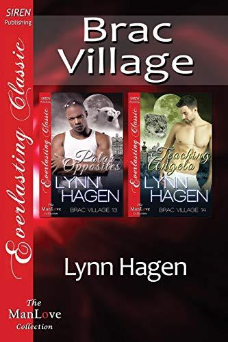 9781627412322: Brac Village [Polar Opposites: Teaching Angelo] (Siren Publishing Everlasting Classic ManLove)