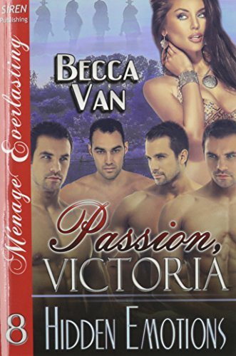 9781627415231: Passion, Victoria 8: Hidden Emotions (Siren Publishing Menage Everlasting)
