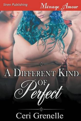 9781627416009: A Different Kind of Perfect (Siren Publishing Menage Amour)