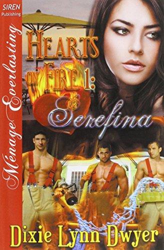 9781627418003: Hearts on Fire 1: Serefina (Siren Publishing Menage Everlasting)