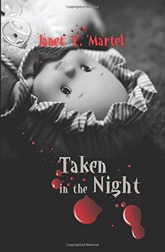 9781627462532: Taken in the Night