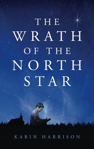 9781627466981: The Wrath of the North Star