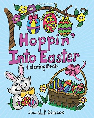 Hoppin' Into Easter: Simcox, Hazel P.