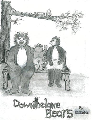 Downthelane Bears: Weber, D. G.
