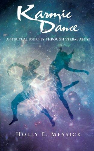 9781627471787: Karmic Dance: A Spiritual Journey Through Verbal Abuse