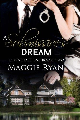 9781627508643: A Submissive's Dream (Divine Designs) (Volume 2)
