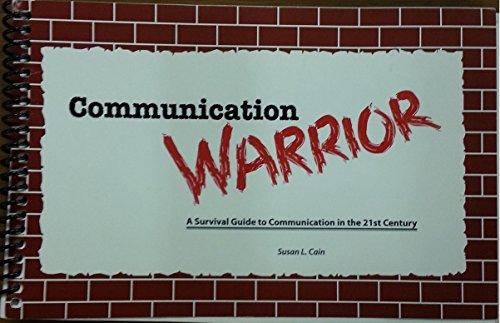 9781627514101: Communication Warrior