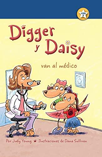 9781627539531: Digger y Daisy van al médico (Digger and Daisy Go to the Doctor) (I AM A READER: Digger and Daisy) (Spanish Edition)
