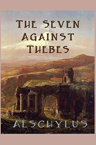 9781627550055: The Seven Against Thebes