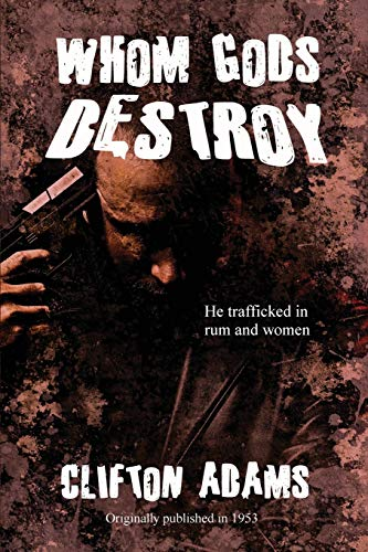 9781627550376: Whom Gods Destroy