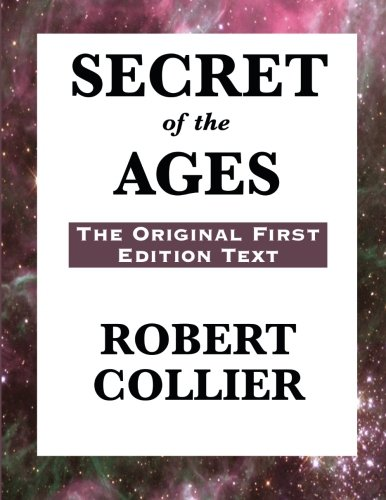 9781627550482: Secret of the Ages: The Original First Edition Text