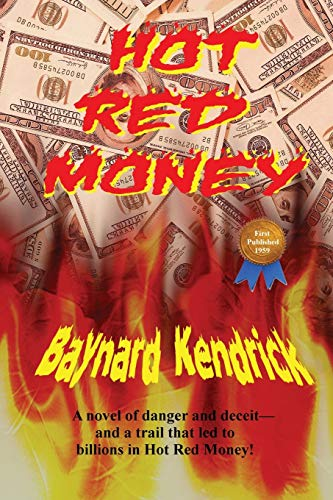 Hot Red Money: Baynard Kendrick