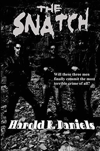 The Snatch: Harold R. Daniels