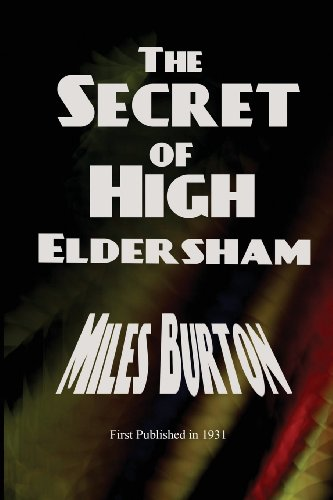 9781627550970: The Secret of High Eldersham