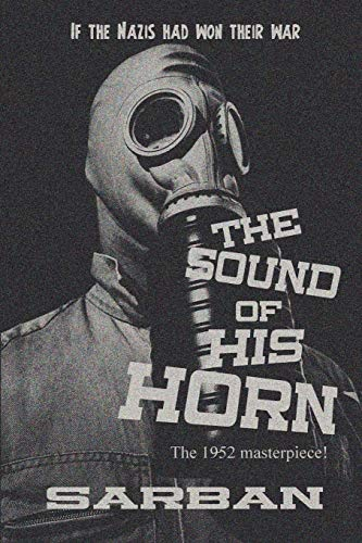 9781627553612: The Sound of His Horn