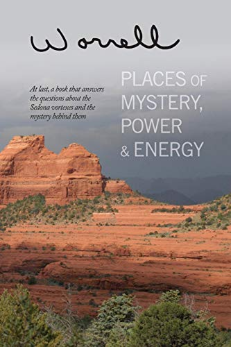 Places of Mystery, Power & Energy: Worrell, Bill