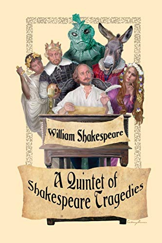 A Quintet of Shakespeare Tragedies (Romeo and: Shakespeare, William