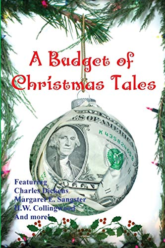 A Budget of Christmas Tales: Hezekiah Butterworth