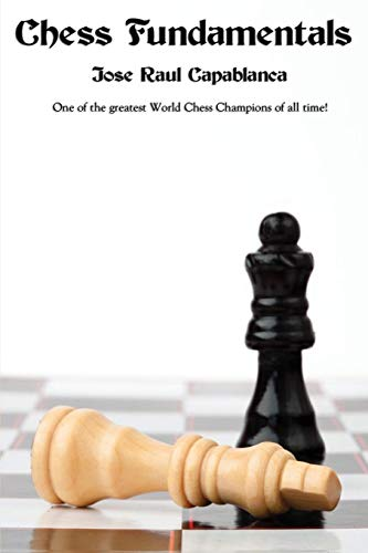9781627554633: Chess Fundamentals