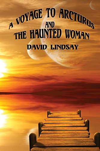 9781627555449: A Voyage to Arcturus and the Haunted Woman