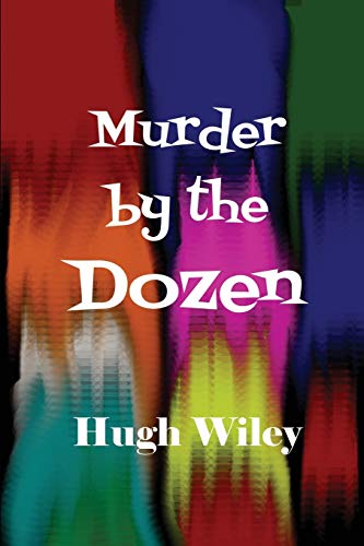 9781627555470: Murder by the Dozen