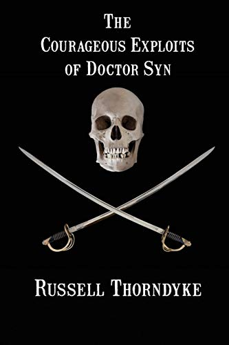 9781627555494: The Courageous Exploits of Doctor Syn