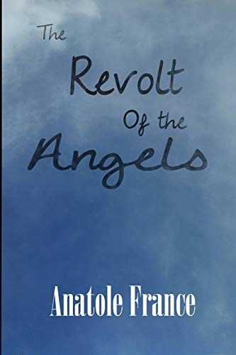 9781627555593: The Revolt of the Angels