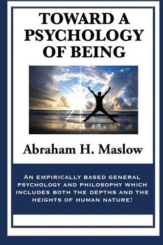 9781627556224: Toward a Psychology of Being