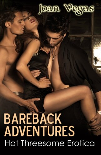 9781627616768: Bareback Adventures: Hot Threesome Erotica