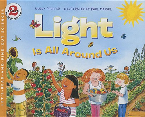 9781627653671: Light Is All Around Us (Let's-Read-And-Find-Out Science: Stage 2 (Paperback))