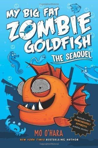 My Big Fat Zombie Goldfish (Prebound): Mo O'Hara