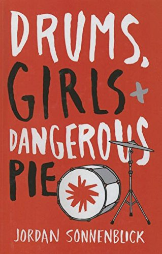 9781627655491: Drums, Girls, and Dangerous Pie