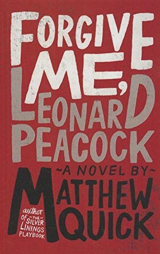 9781627656252: Forgive Me, Leonard Peacock