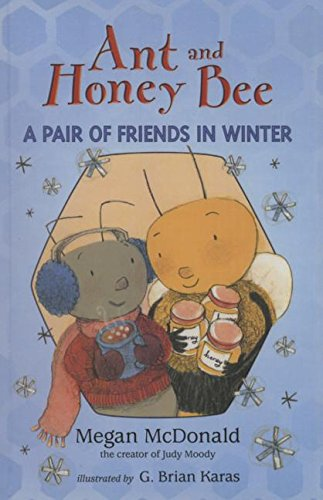 9781627656993: Ant and Honey Bee a Pair of Friends in Winter (Candlewick Sparks)