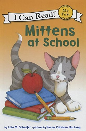 9781627658218: Mittens at School (My First I Can Read Mittens - Level Pre1 (Quality))