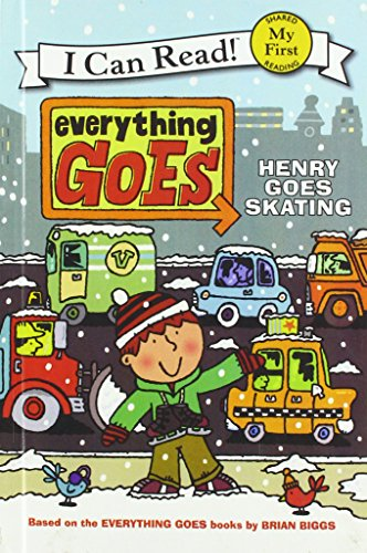 9781627658270: Everything Goes: Henry Goes Skating (My First I Can Read - Level Pre1 (Quality))