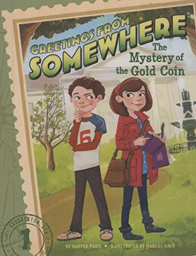 9781627658386: The Mystery of the Gold Coin (Greetings from Somewhere)