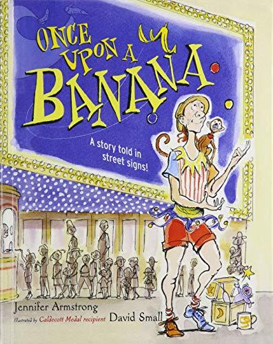 9781627658560: Once Upon a Banana