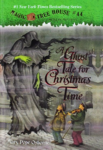 9781627659529: A Ghost Tale for Christmas Time (Magic Tree House)