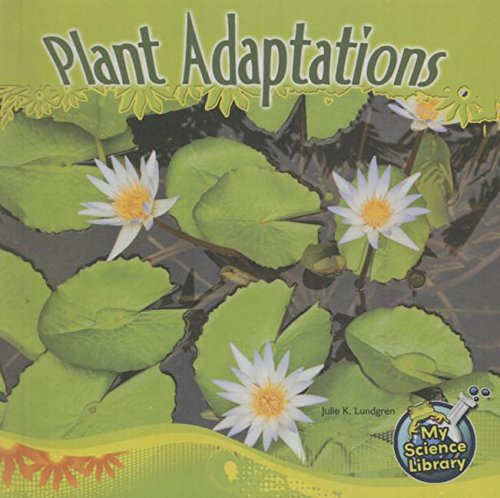 9781627659970: Plant Adaptations (My Science Library)