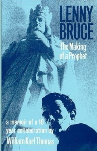 9781627680035: Lenny Bruce: The Making of a Prophet
